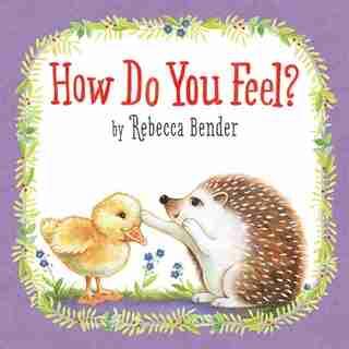 How Do You Feel? by Rebecca Bender