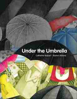 Under the Umbrella by Catherine Buquet