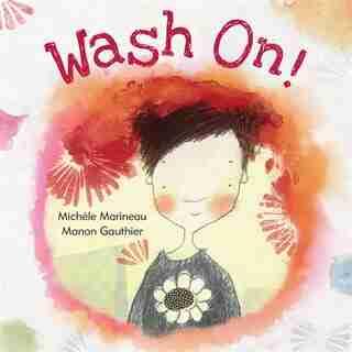 Wash On! by Michèle Marineau