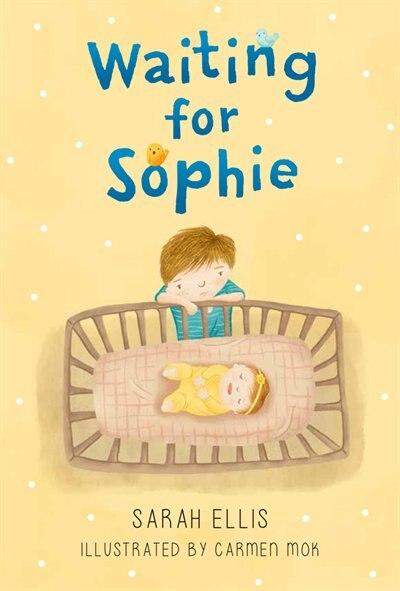 Waiting for Sophie by Sarah Ellis