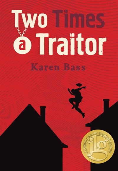 Two Times a Traitor by Karen Bass