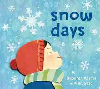 Snow Days by Deborah Kerbel