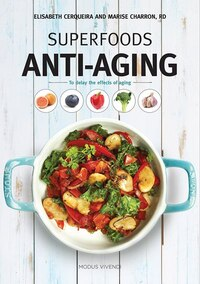 Superfoods - Anti-aging