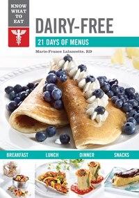 Dairy-free: 21 Days Of Menus