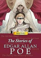 The Stories Of Edgar Allen Poe: Manga Classics