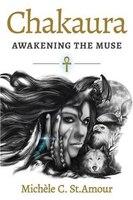 Chakaura: Awakening the Muse