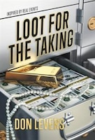 Loot for the Taking