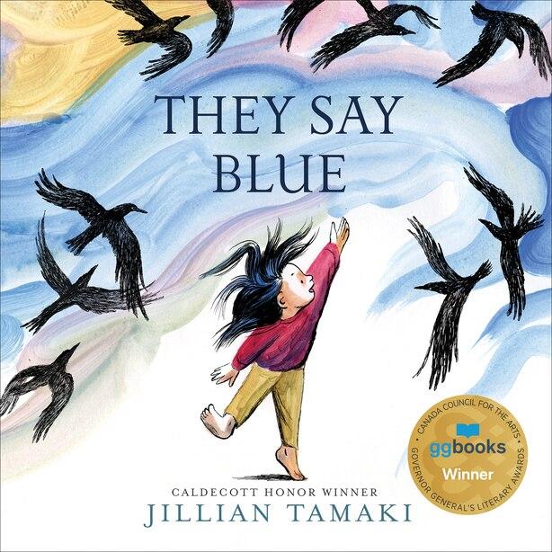 They Say Blue by Jillian Tamaki