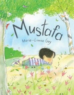 Mustafa by Marie-louise Gay