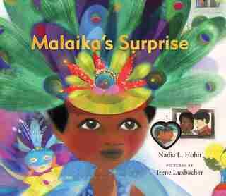 Malaika's Surprise by Nadia L. Hohn