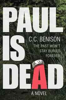 Paul is Dead by C.c. Benison