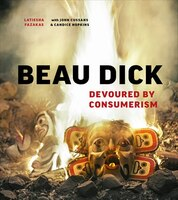 Beau Dick: Devoured By Consumerism