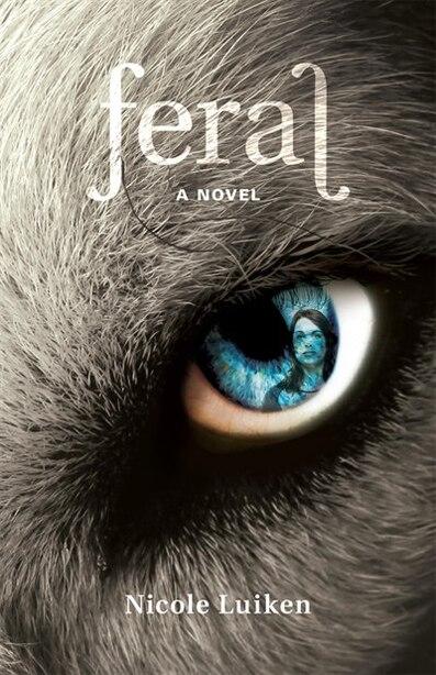 Feral by Nicole Luiken