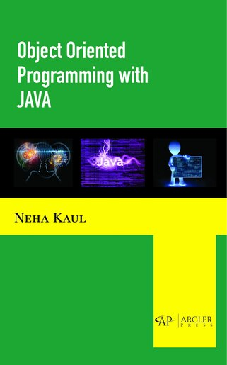 Object Oriented Programming With Java by Neha Kaul