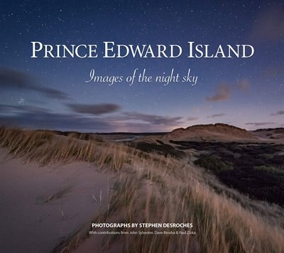 Prince Edward Island: Images of the Night Sky