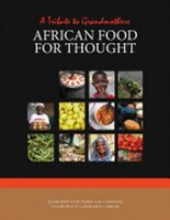 African Food for Thought: A Tribute to Grandmothers
