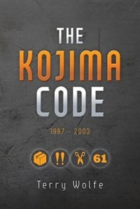 The Kojima Code by Terry Wolfe