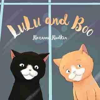Lulu and Boo by Roxanne Rudkin