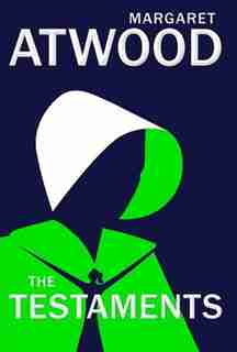 The Testaments: Autographed Edition by Margaret Atwood