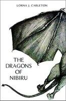 The Dragons of Nibiru 2nd Ed.: Dragons of Nibiru #1
