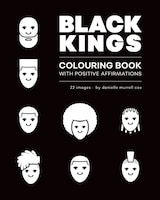 Black Kings Colouring Book