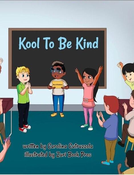 Kool To Be Kind by Carolina Cutruzzola