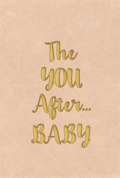 The YOU After...BABY by Sally Donovan