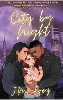 City By Night by J M Frey