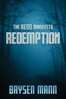 The Xeno Manifesto - Redemption