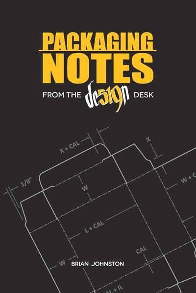 Packaging Notes from the DE519N Desk by Brian Johnston