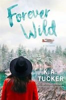 Forever Wild: A Novella (The Simple Wild #3)