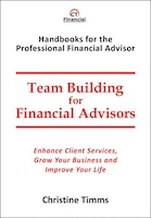 Team Building For Financial Advisors