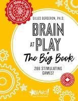 Brain At Play - The Big Book: 286 Stimulating Games!