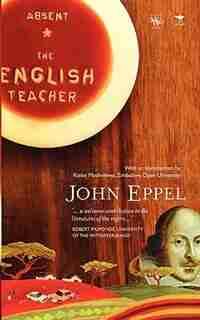 Absent. The English Teacher by John Eppel