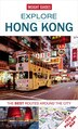 Explore Hong Kong: The Best Routes Around The City by Insight Guides