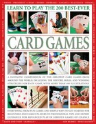 Learn To Play The 200 Best-ever Card Games: A Fantastic Compendium Of The Greatest Card Games From…