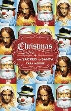Christmas: The Sacred To Santa