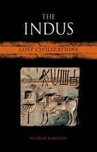 The Indus: Lost Civilizations