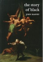 The Story Of Black
