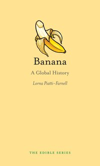 Banana: A Global History