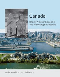 Canada: Modern Architectures In History