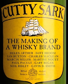 Book Cutty Sark: The Making Of A Whisky Brand by Ian Buxton