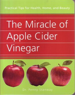 Book MIRACLE OF APPLE CIDER VINEGAR by Penny Stanway Dr.