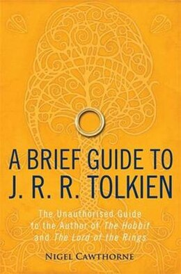 Book BRIEF HISTORY OF JR R TOLKIEN by Nigel Cawthorne
