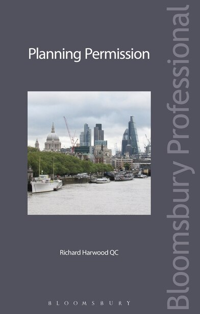 Planning Permission by Richard Harwood Qc