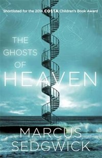 Book The Ghosts Of Heaven by Marcus Sedgwick
