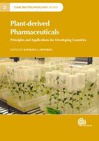 Plant-derived Pharmaceuticals: Principles And Applications For Developing Countries