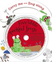 Carry-Me and Sing-Along: Five Little Speckled Frogs