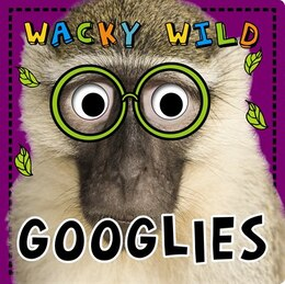 Book Googlies Wacky & Wild by Make Believe