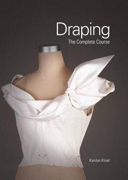 Book Draping: The Complete Course by Karolyn Kiisel